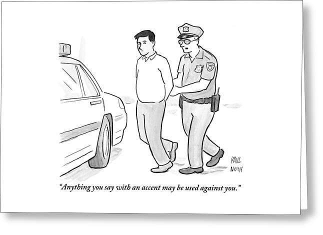 A Police Officer Talks To A Cuffed Man Greeting Card