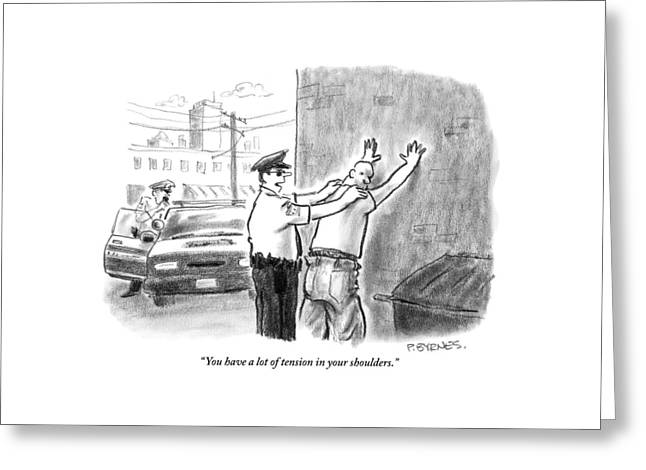 A Policeman Talks To A Man He Is Frisking Or Greeting Card by Pat Byrnes