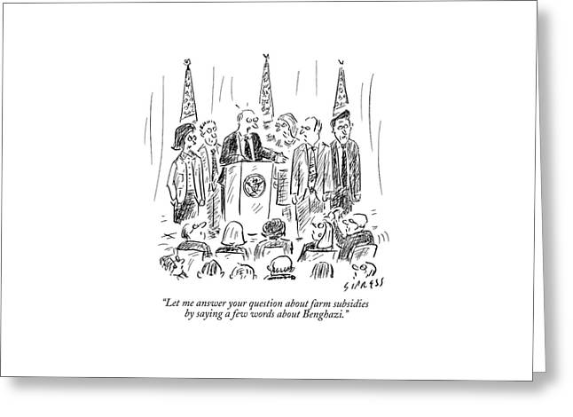 A Politician Speaks At A Podium Greeting Card by David Sipress