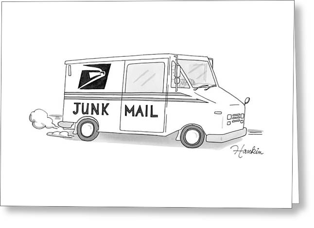 A Postal Truck Has The Phrase Junk Mail Greeting Card