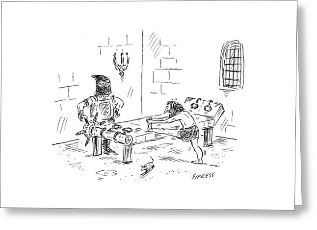 A Prisoner Is Seen Stretching On A Torture Rack Greeting Card by David Sipress