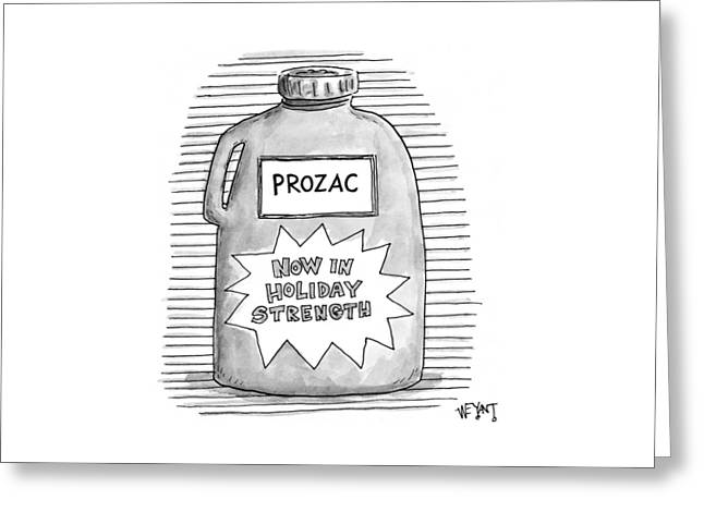 A Prozac Bottle Of Pills Labeled 'now In Holiday Greeting Card