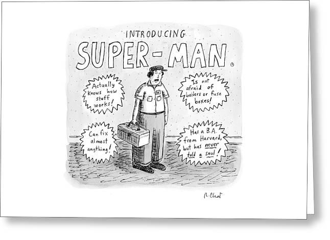 A Repair Man Is Introduced As Super-man Greeting Card