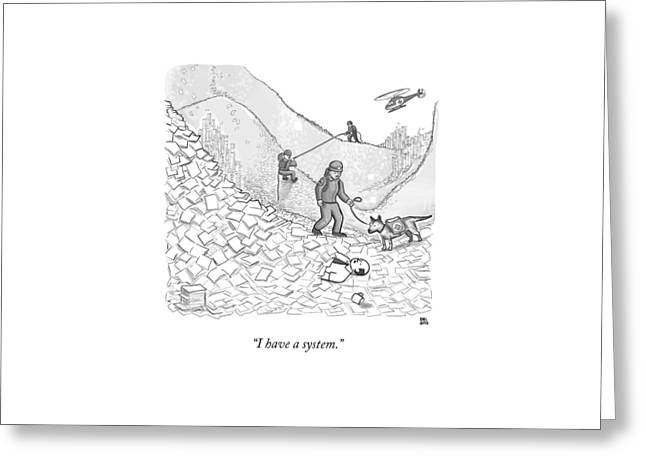 A Rescue Team Locates A Man Buried Greeting Card by Paul Noth