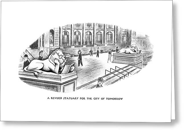 A Revised Statuary For The City Of Tomorrow Greeting Card