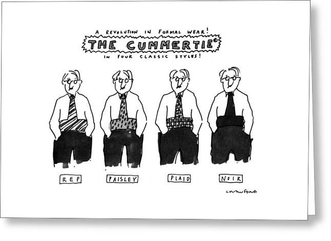 A Revolution In Formal Wear! The Cummertie Greeting Card