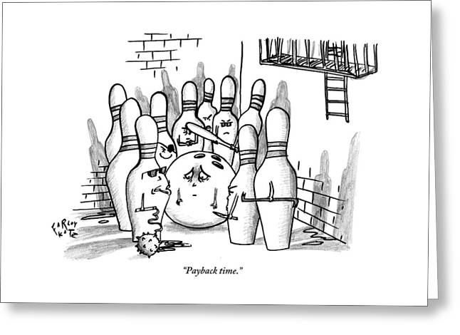 A Rough Gang Of Ten Bowling Pins Holding Weapons Greeting Card