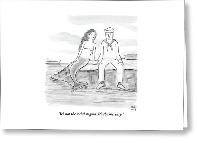 A Sailor Breaks Up With His Naked Mermaid Greeting Card