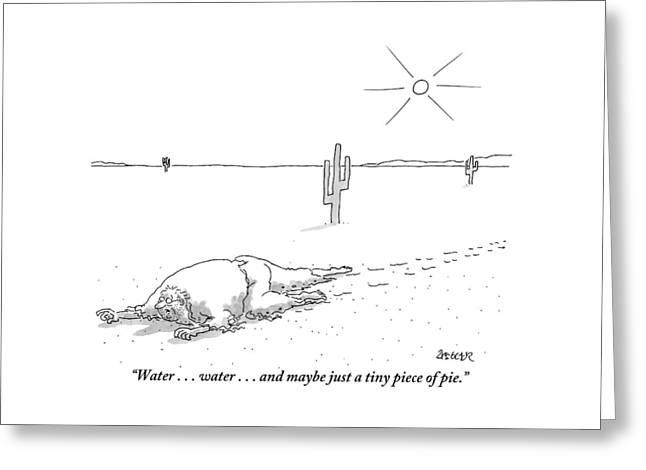 A Scruffy-looking Man Crawls Through The Desert Greeting Card