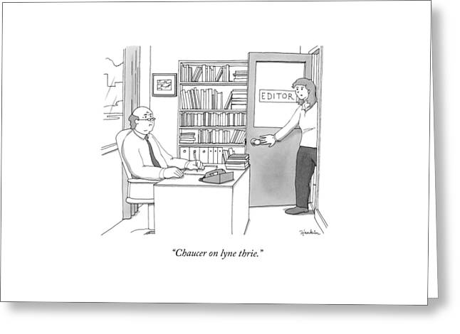 A Secretary Informs An Editor Greeting Card by Charlie Hankin