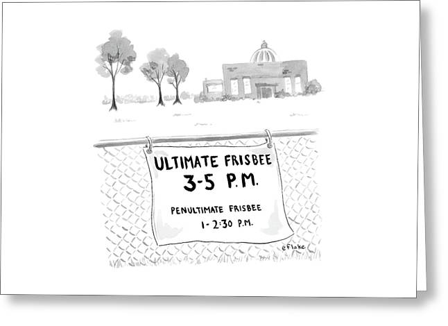 A Sign On A Fence Reads: Ultimate Frisbee 3-5 Pm Greeting Card