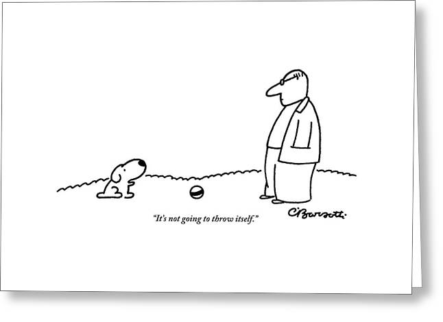 A Small Dog Sits A Short Distance Away Greeting Card by Charles Barsotti