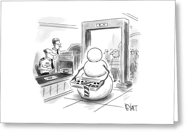A Snowman Goes Through Airport Security Greeting Card