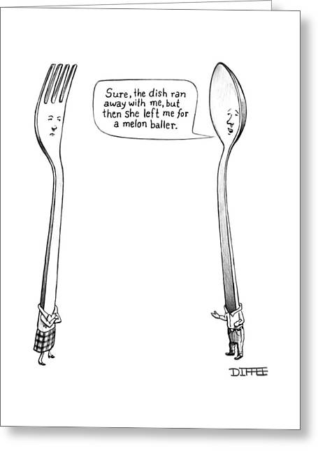 A Spoon Talks To A Fork Greeting Card