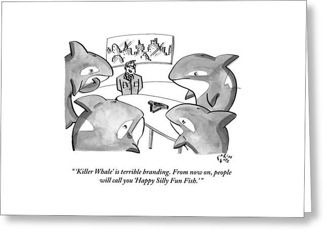 A Suited Man Speaks To A Group Of Killer Whales Greeting Card by Farley Katz