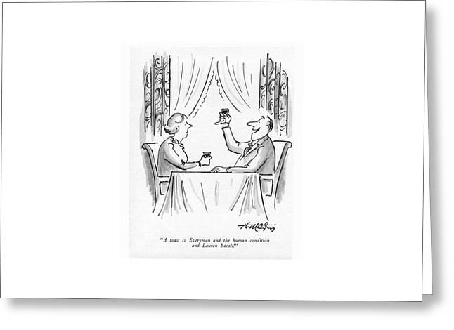 A Toast To Everyman And The Human Condition Greeting Card by Henry Martin