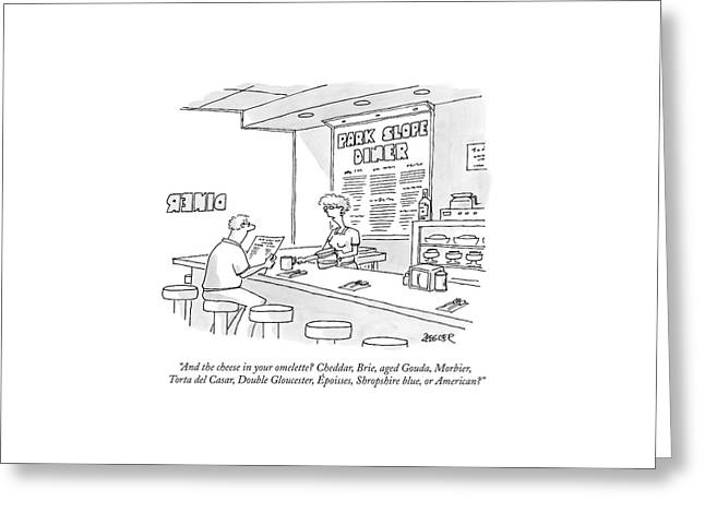 A Waitress Takes A Man's Order In A Diner Greeting Card by Jack Ziegler