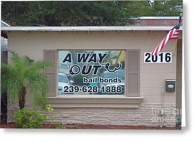 A Way Out Bail Bonds In Ft. Myers Florida. Greeting Card