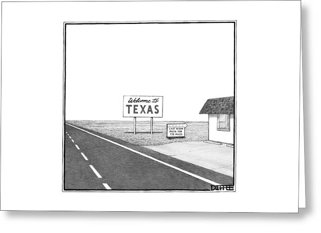 A Welcome Sign To Texas Is Seen Next Greeting Card