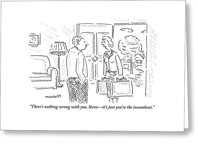A Wife Is Talking To Her Husband With The Door Greeting Card by Robert Mankoff