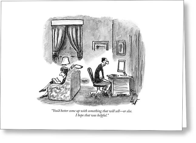 A Wife Says To A Depressed Looking Greeting Card