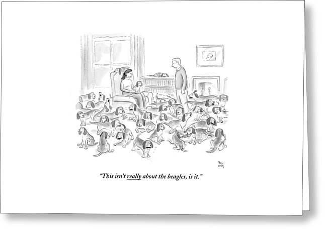 A Wife Surrounded By Beagles Addresses Greeting Card by Paul Noth