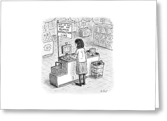 A Woman Checks Out Her Groceries At The Line Greeting Card by Roz Chast