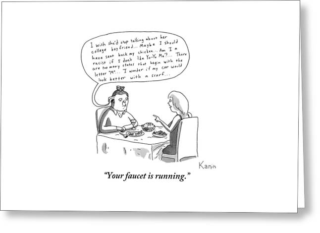 A Woman Points Out To Her Date That The Faucet Greeting Card by Zachary Kanin