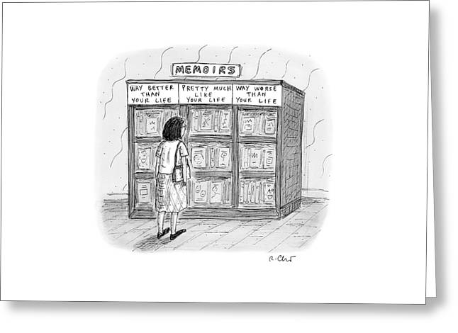 A Woman Stands In Front Of A Bookshelf Of Memoirs Greeting Card by Roz Chast