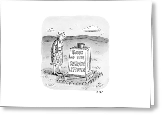 A Woman Stands In Front Of A Tomb With A Bowl Greeting Card by Roz Chast