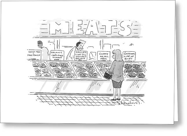 A Woman Surveys Different Kinds Of Meat Greeting Card by Danny Shanahan