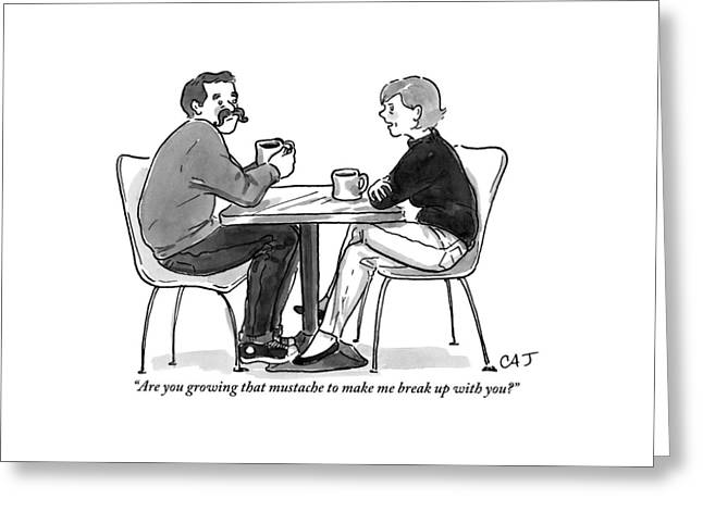 A Woman Talks To A Man With A Mustache Greeting Card by Carolita Johnson