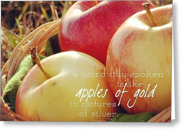 a Word Fitly Spoken Is Like Apples Of Greeting Card by Traci Beeson