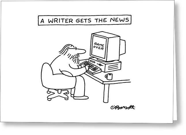 A Writer Gets The News Greeting Card