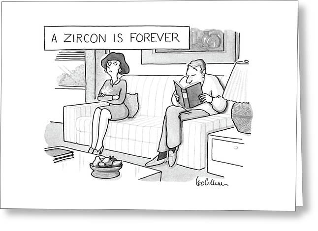 A Zircon Is Forever Greeting Card