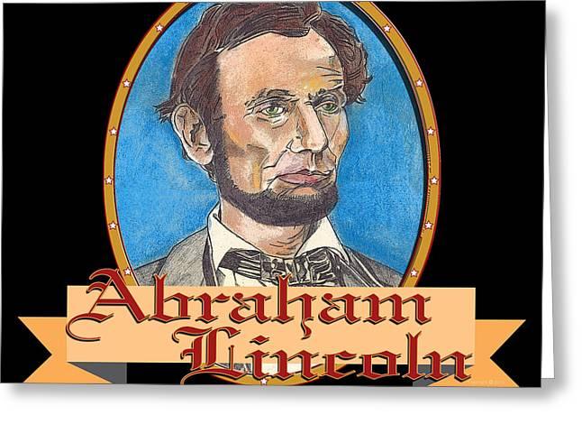 Abraham Lincoln Graphic Greeting Card by John Keaton