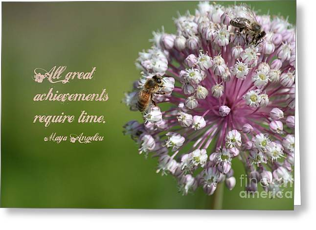 Achievements Require Time Greeting Card by Erica Hanel