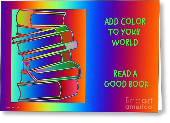Add Color To Your World Read A Good Book Greeting Card