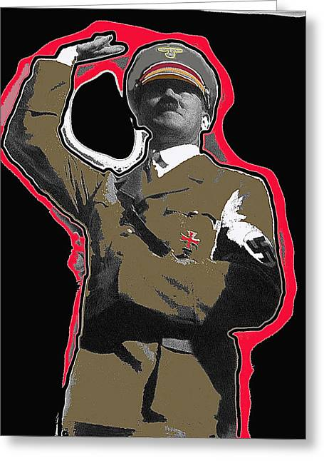 Adolf Hitler Saluting 2 Circa 1933-2009 Greeting Card by David Lee Guss