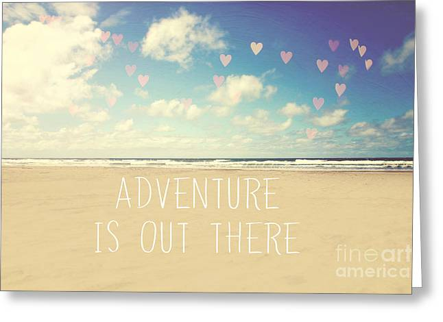 Adventure Is Out There Greeting Card by Sylvia Cook