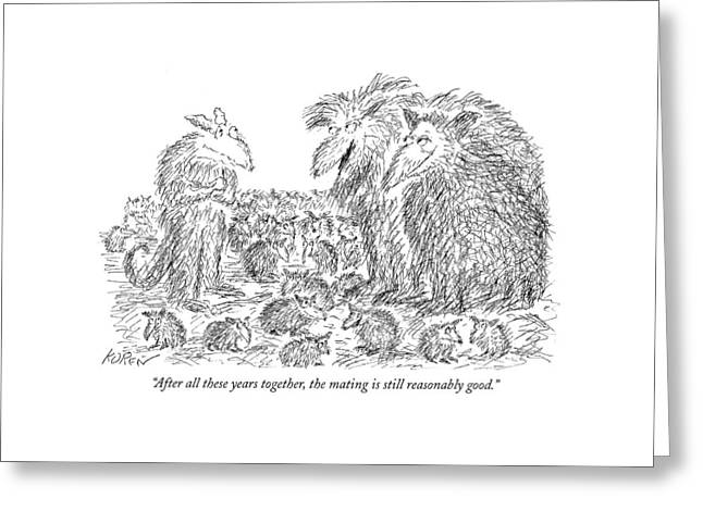 After All These Years Together Greeting Card by Edward Koren