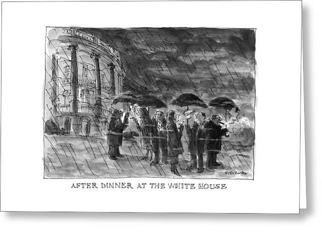 After Dinner At The White House Greeting Card