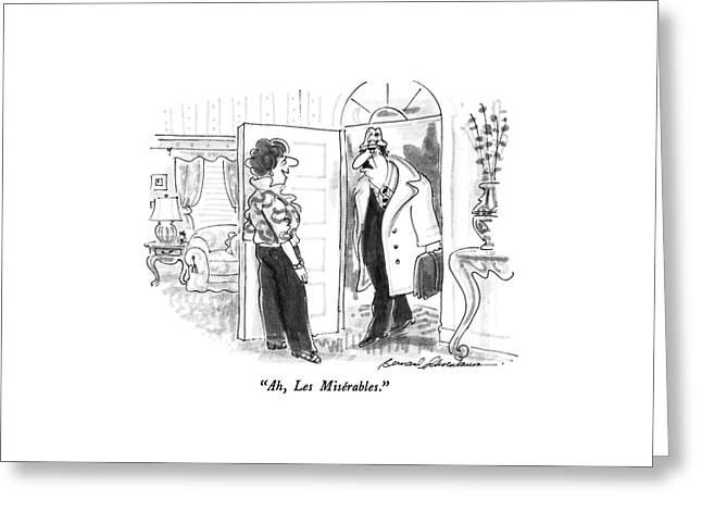 Ah, Les Miserables Greeting Card by Bernard Schoenbaum