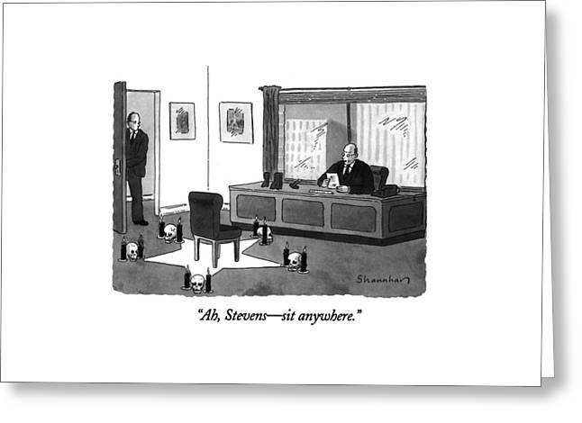 Ah, Stevens - Sit Anywhere Greeting Card by Danny Shanahan