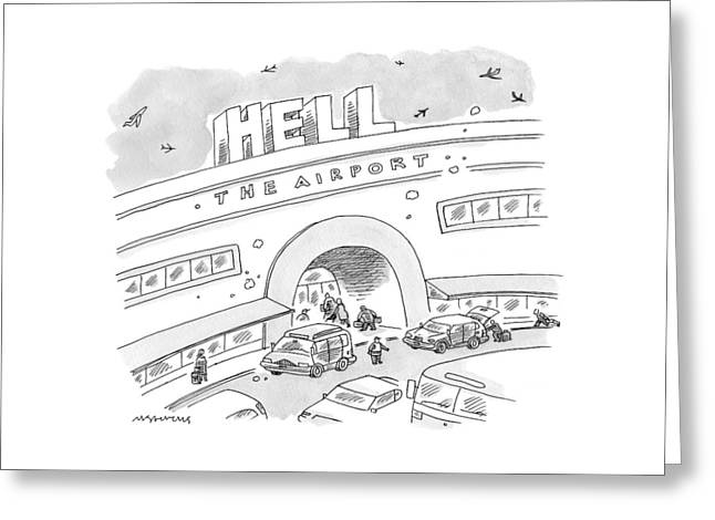 Airport Scene. Sign On Top Of Airport Says Hell Greeting Card