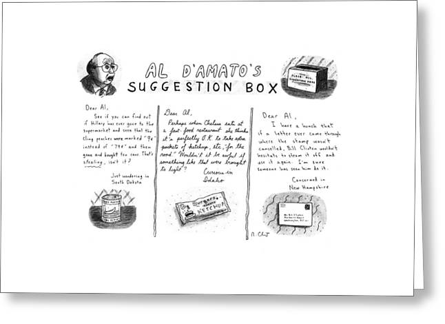 Al D'amato's Suggestion Box Greeting Card by Roz Chast