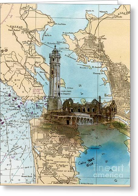Alcatraz Island Lighthouse Ca Nautical Chart Map Art Greeting Card by Cathy Peek