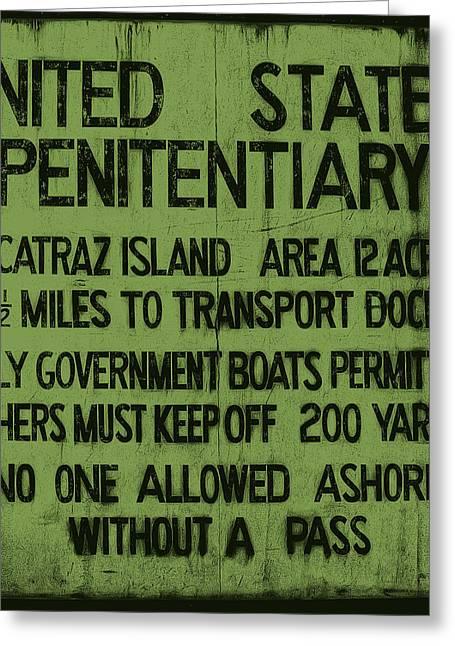 Alcatraz Island United States Penitentiary Sign 5 Greeting Card