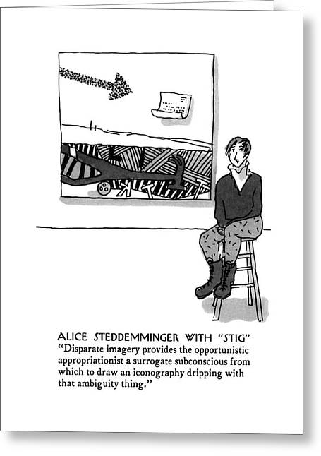 Alice Steddemminger With Stig Disparate Imagery Greeting Card by Michael Crawfor