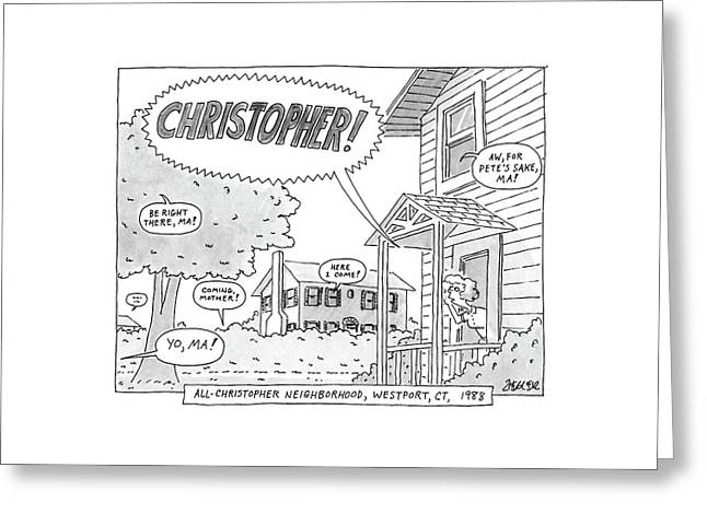 All-christopher Neighborhood Greeting Card